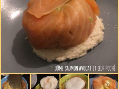 Dôme saumon avocat et œuf poché
